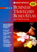 Rand McNally Business Traveler s Road Atlas and Trip Planner