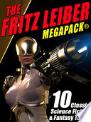 Read Online The Fritz Leiber MEGAPACK ® For Free