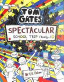 Tom Gates 17  Spectacular School Trip  Really