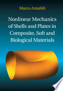 Nonlinear Mechanics of Shells and Plates in Composite  Soft and Biological Materials