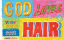 God Loves Hair: 10th Anniversary Edition Pdf/ePub eBook