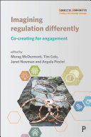 Imagining Regulation Differently