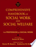 Comprehensive Handbook of Social Work and Social Welfare  The Profession of Social Work