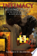 Intimacy  Missing   Peace   in the Puzzle of True Love   Close Relationships
