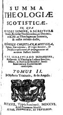 Summa theologiæ Scotisticæ ... ad mentem doctoris subtilis ... conscripta