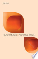 Oxford Studies in Normative Ethics Volume 10