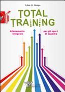 Total training. Allenamento integrale per gli sport di squadra