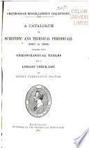 A Catalogue of Scientific and Technical Periodicals (1665 to 1882)