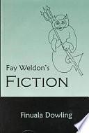 Fay Weldon S Fiction
