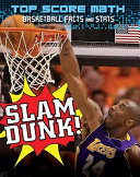 Slam Dunk  Basketball Facts and Stats