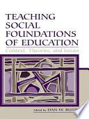 Teaching Social Foundations of Education