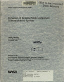 Dynamics of Rotating Multi component Turbomachinery Systems