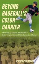 Beyond Baseball s Color Barrier