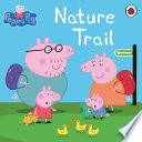 Peppa Pig  Nature Trail Book PDF