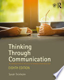 """""""Thinking Through Communication: An Introduction to the Study of Human Communication"""" by Sarah Trenholm"""