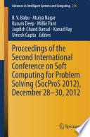 """Proceedings of the Second International Conference on Soft Computing for Problem Solving (SocProS 2012), December 28-30, 2012"" by B. V. Babu, Atulya Nagar, Kusum Deep, Millie Pant, Jagdish Chand Bansal, Kanad Ray, Umesh Gupta"