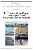 Pdf Territoires et politiques dans les périphéries des grandes villes du Maghreb. Telecharger