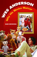 Wes Anderson  Why His Movies Matter
