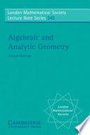Algebraic And Analytic Geometry