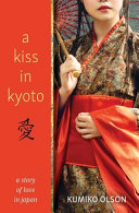 A Kiss in Kyoto