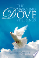 The Morning Dove Still Sings PDF