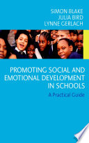 Promoting Emotional and Social Development in Schools Book