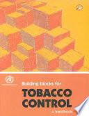Building Blocks for Tobacco Control Book