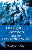 Pdf Hooligans, Doormen, and the Ten-Metre Walk