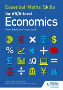 Books - Essential Math Skills For As/A Level Economics | ISBN 9781471863509