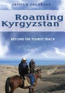 Roaming Kyrgyzstan