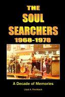 The Soul Searchers 1968 1978 Book PDF