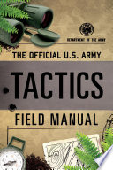The Official U S  Army Tactics Field Manual