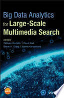 Big Data Analytics for Large Scale Multimedia Search Book