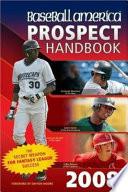Baseball America Prospect Handbook 2008 Book