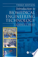 Introduction to Biomedical Engineering Technology  Third Edition Book