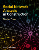 Social Network Analysis in Construction