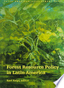 Forest Resource Policy in Latin America