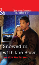 Snowed in with the Boss  Mills   Boon Intrigue