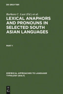 Lexical Anaphors and Pronouns in Selected South Asian Languages: