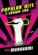 Popular Hits of the Showa Era: A Novel Pdf/ePub eBook