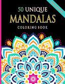 50 Unique Mandalas Coloring Book