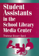 Student Assistants in the School Library Media Center