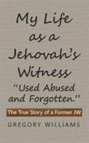 My Life as a Jehovah s Witness Book