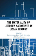 Pdf The Materiality of Literary Narratives in Urban History Telecharger