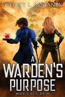 A Warden s Purpose