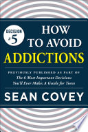 Decision  5  How to Avoid Addictions Book