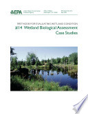 Methods For Evaluating Wetland Condition 14 Wetland Biological Assessment Case Studies  Book PDF