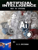 ARTIFICIAL INTELLIGENCE WAY TO FUTURE