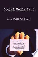 Social Media Land