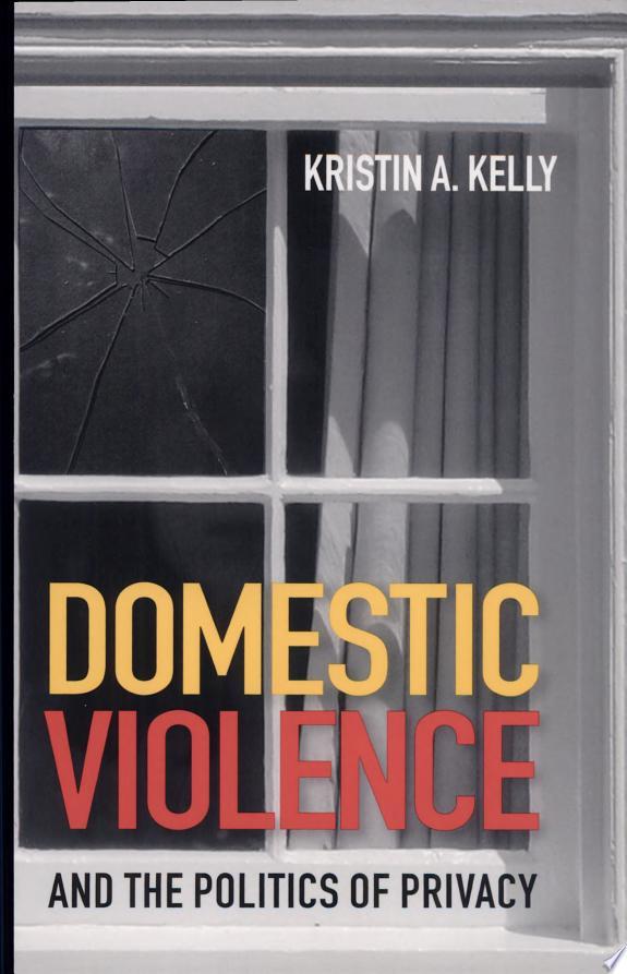 Domestic Violence and the Politics